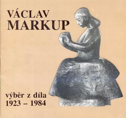 Václav Markup: Výběr z díla 1923 - 1984