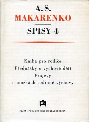 Makarenko, Anton - Spisy 4. Kniha pro rodiče