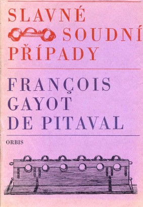 Gayot de Pitaval , François - Slavné soudní případy