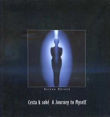 Helena Márová: Cesta k sobě / A Journey to Myself