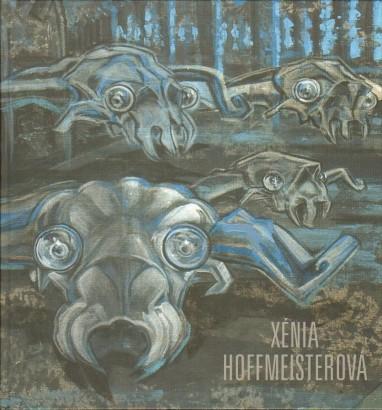 Xénia Hoffmeisterová: Příběhy hravé a dravé / Stories Playful and Unmerciful