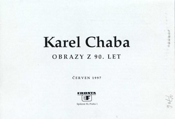 Karel Chaba: Obrazy z 90. let
