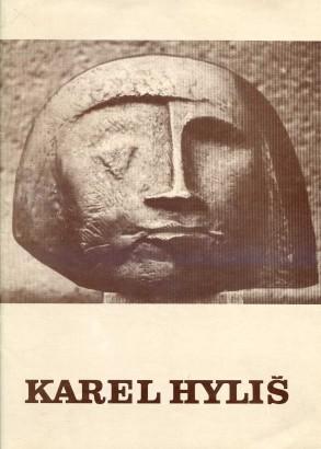 Karel Hyliš: Výběr z tvorby