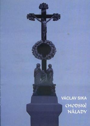 Václav Sika: Chodské nálady