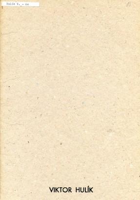 Viktor Hulík: Grafika, koláže, kresby, objekty 1979 - 1983