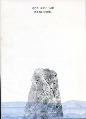 Igor Hudcovič: Maľba, kresba