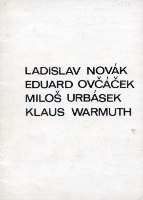 Ladislav Novák, Eduard Ovčáček, Miloš Urbásek, Klaus Warmuth