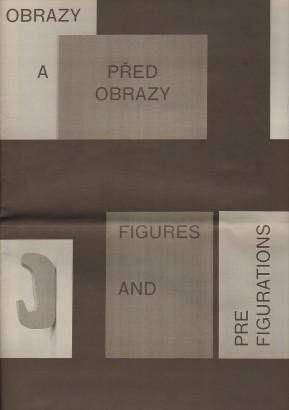 Obrazy a předobrazy / Figures and Prefigurations