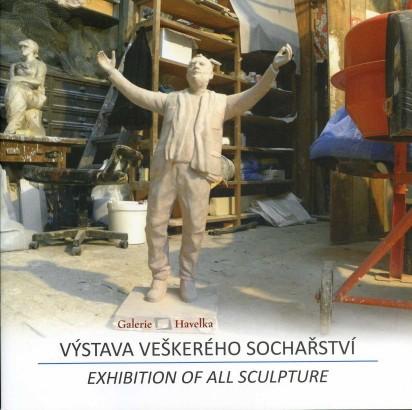 Výstava veškerého sochařství / Exhibition of All Sculpture
