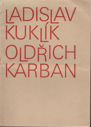 Ladislav Kuklík. Grafika, Oldřich Karban. Plastika