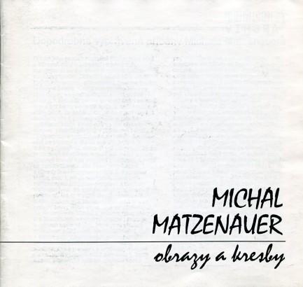 Michal Matzenauer: Obrazy a kresby