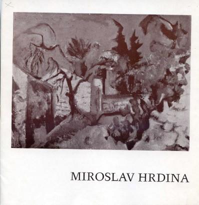 Miroslav Hrdina: Obrazy z let 1977 - 1984