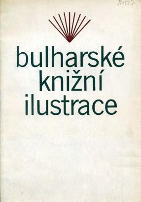 Bulharské knižní ilustrace: Výstava k 100. výročí narození Jiřího Dimitrova v rámci světových výročí UNESCO