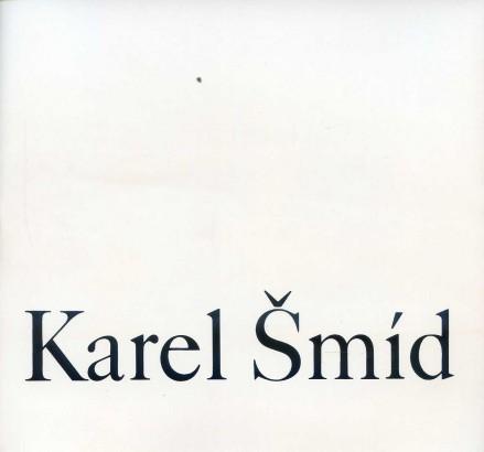 Karel Šmíd (1914 - 1985): Výběr z díla