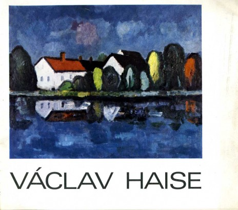Václav Haise: Obrazy 1972-1978