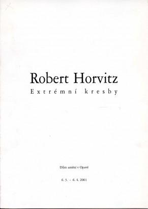 Robert Horvitz: Extrémní kresby