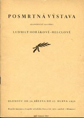 Ludmila Horáková-Helclová: Posmrtná výstava