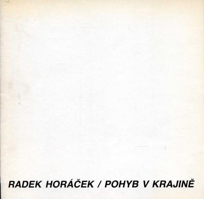 Radek Horáček: Pohyb v krajině