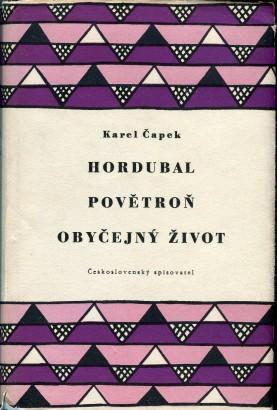 Čapek, Karel - Hordubal, Povětroň, Obyčejný život