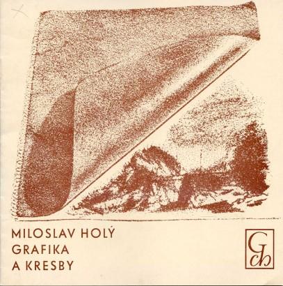 Miloslav Holý: Grafika a kresby