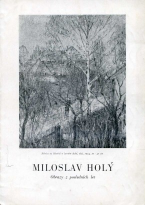 Miloslav Holý: Obrazy z posledních let