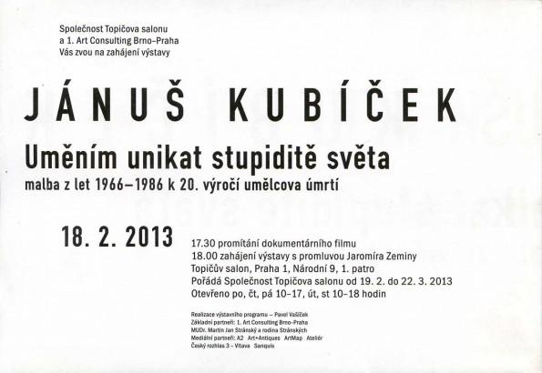 Jánuš Kubíček: Uměním unikat stupiditě světa