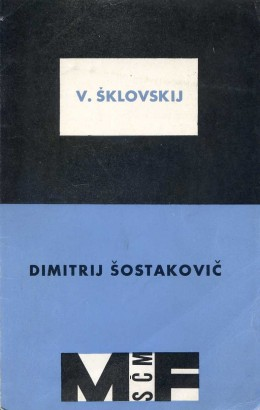 Šklovskij, Viktor - Dimitrij Šostakovič