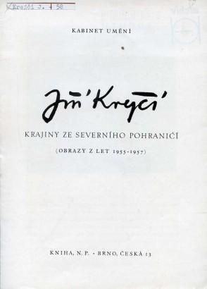 Jiří Krejčí: Krajiny ze severního pohraničí (obrazy z let 1955–57)