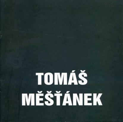 Tomáš Měšťánek: Malba, kresba