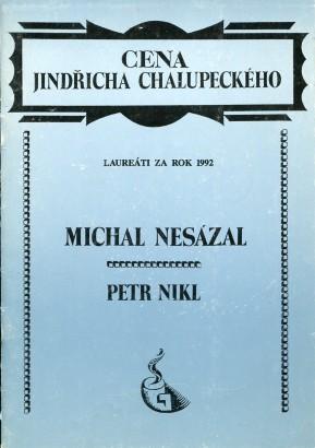 Michal Nesázal, Petr Nikl: Cena Jindřicha Chalupeckého za rok 1992