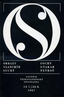 Vladimír Suchý: Obrazy; Otakar Petroš: Sochy