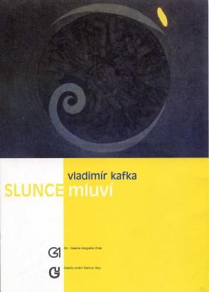 Vladimír Kafka: Slunce mluví