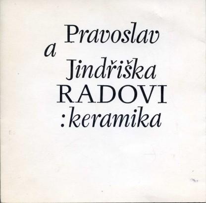 Pravoslav a Jindřiška Radovi: Keramika