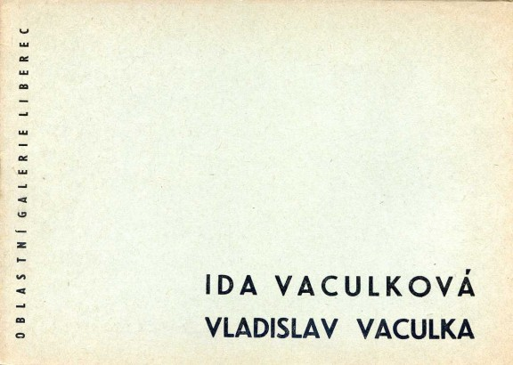 Ida Vaculková, Vladislav Vaculka