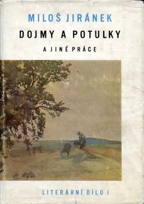Jiránek, Miloš - Dojmy a potulky a jiné práce
