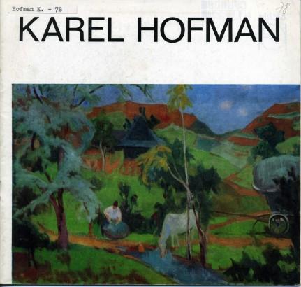 Karel Hofman: Obrazy z let 1920 - 1977