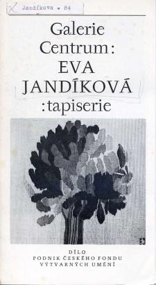 Eva Jandíková: Tapiserie