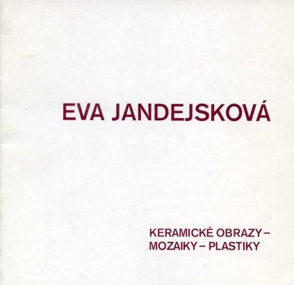 Eva Jandejsková: Keramické obrazy, mozaiky, plastiky