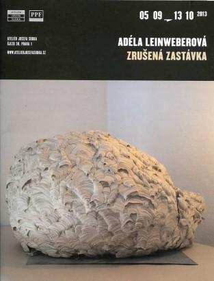 Adéla Leinweberová: Zrušená zastávka