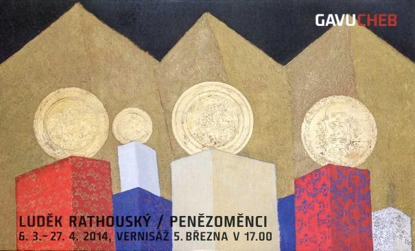 Luděk Rathouský: Penězoměnci