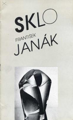 František Janák: Sklo