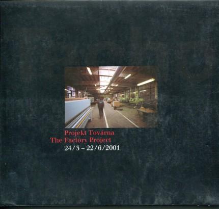 Projekt Továrna  The Factory Project