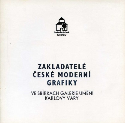 Zakladatelé české moderní grafiky ve sbírkách Galerie umění Karlovy Vary