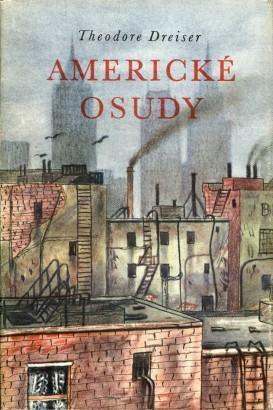 Dreiser, Theodore - Americké osudy