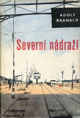 Branald, Adolf - Severní nádraží