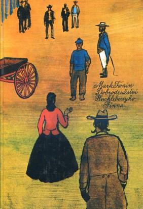 Twain, Mark - Dobrodružství Huckleberryho Finna