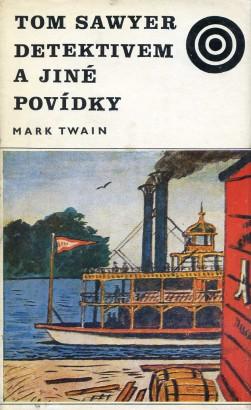 Twain, Mark - Tom Sawyer detektivem a jiné povídky