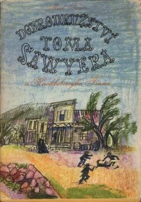 Twain, Mark - Dobrodružství Toma Sawyera