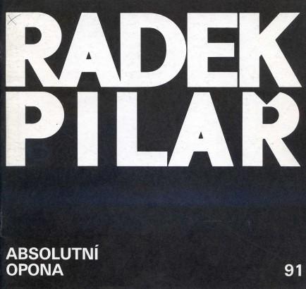 Radek Pilař: Absolutní opona
