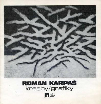 Roman Karpaš: Kresby, grafiky